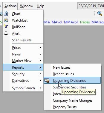 Menu item: Actions > Reports > Upcoming Dividends